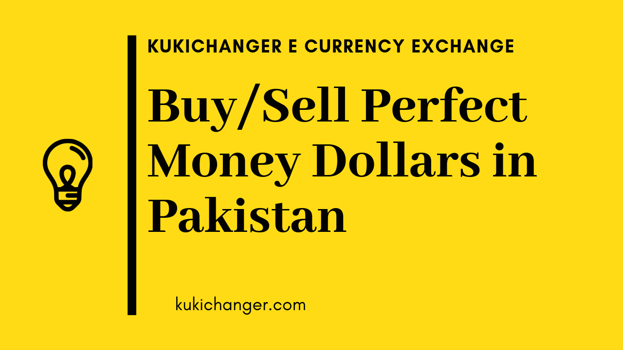 Buy/sell Perfect Money Dollar in Pakistan