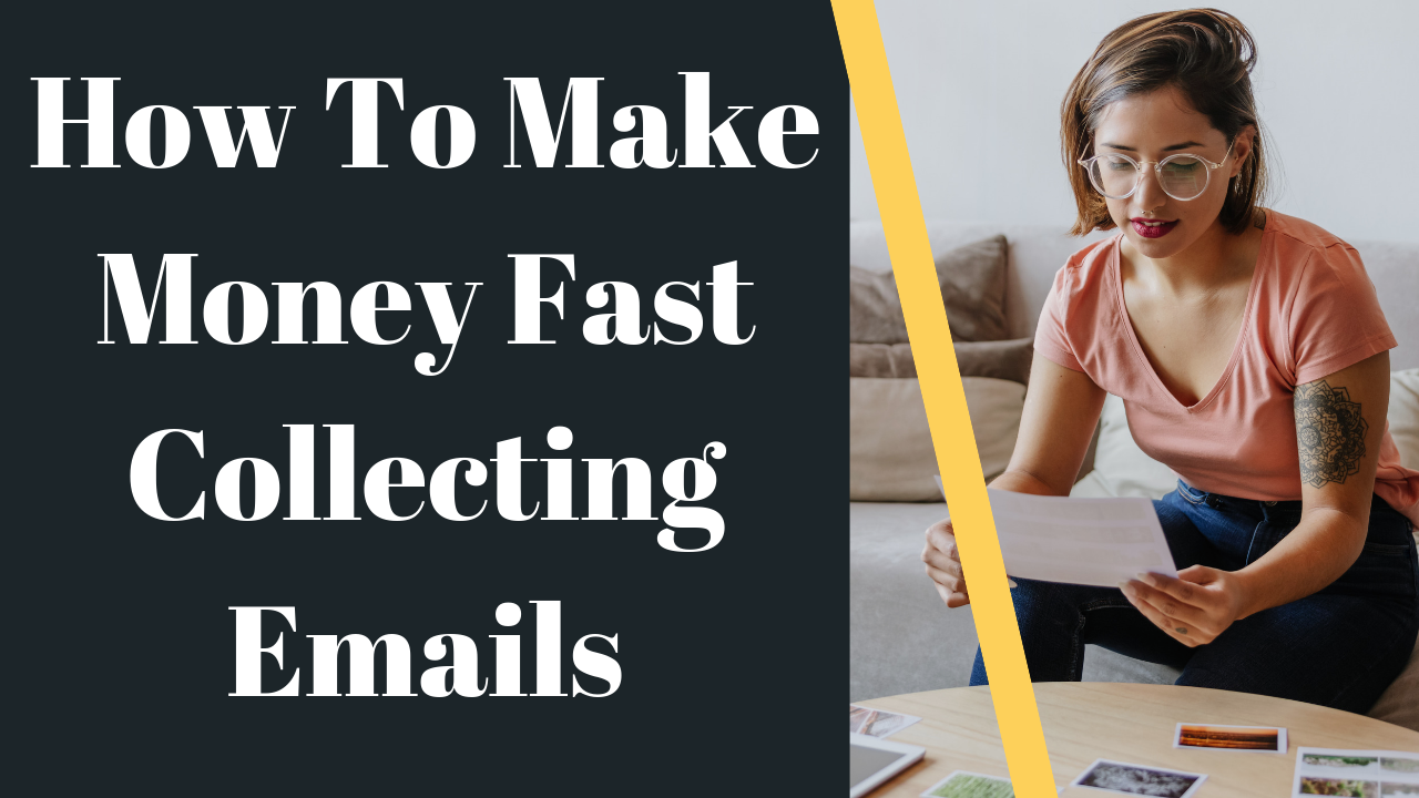 How-to-Make-Money-Fast-Collectng-Emails.png