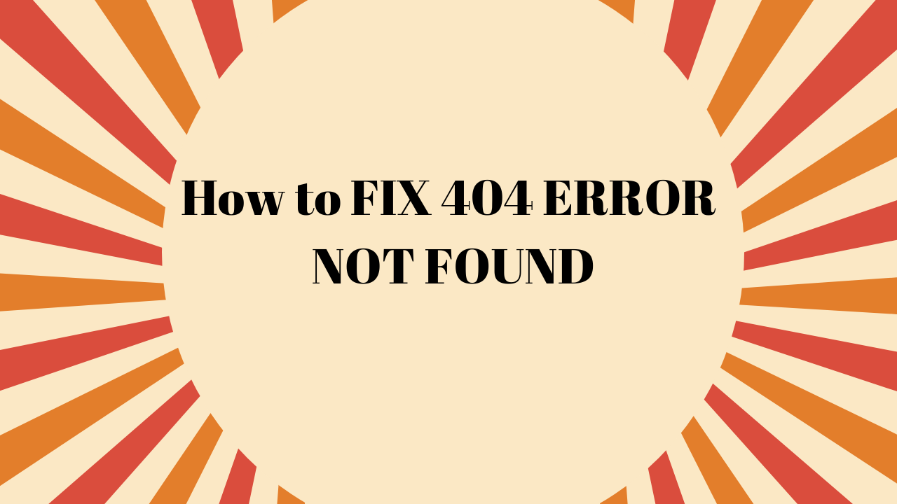 How-to-FIX-404-ERROR-NOT-FOUND.png
