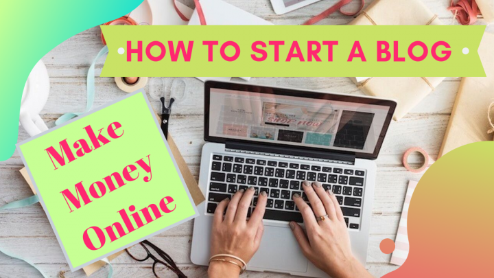 How to Start a Blog in Pakistan to Earn Money Online