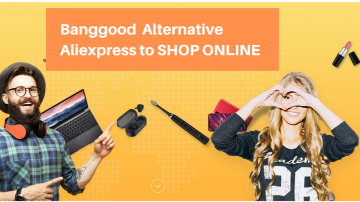 Banggood Alternative Aliexpress Chinese Website to Shop Online