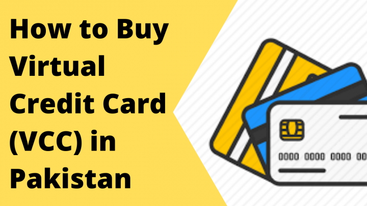 How to Buy Virtual Credit Card (VCC) in Pakistan