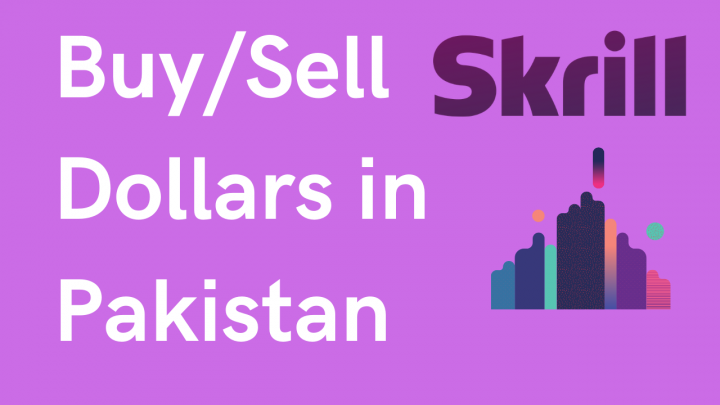 How to Buy/Sell Skrill Dollars in Pakistan